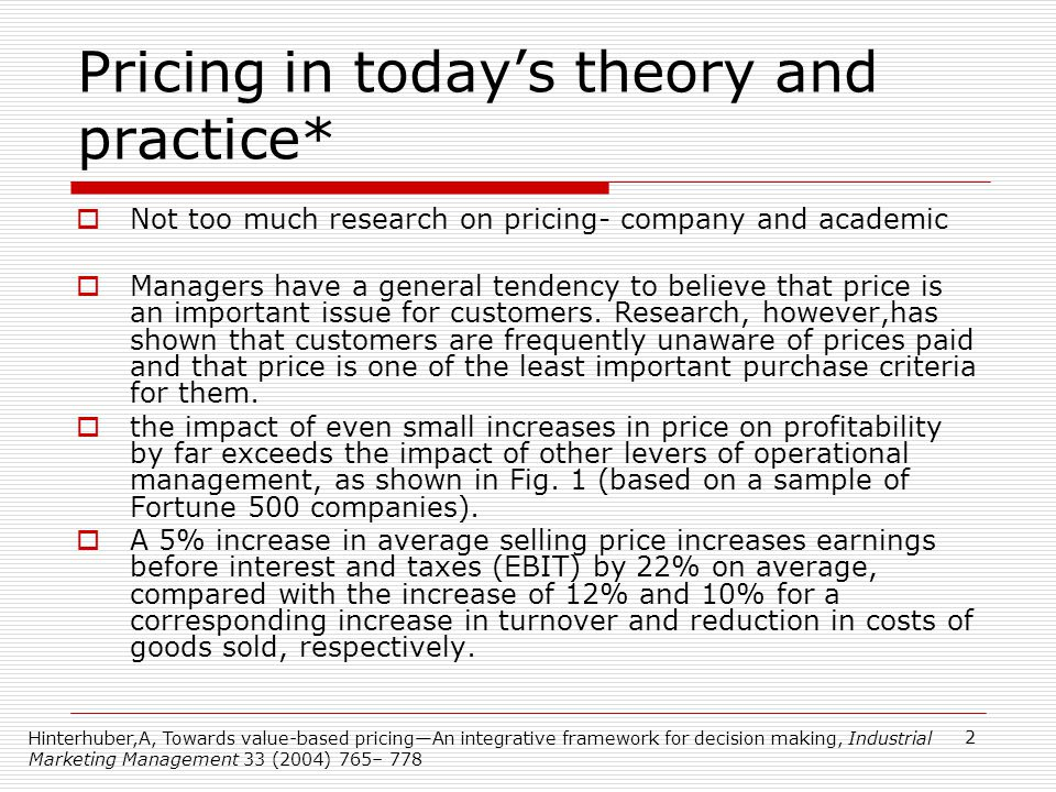 33 Forms of Cost-Plus Pricing Setting a Target Rate of Return on Investment: the Target Annual Operating Return that an organization aims to achieve, divided by Invested Capital Selecting different cost bases for the cost- plus calculation: Variable Manufacturing Cost Variable Cost Manufacturing Cost Full Cost