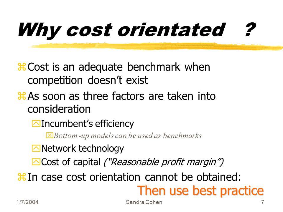 1/7/2004Sandra Cohen28 WACC (Weighted Average Cost of Capital) WACC = Cost of debtdebt Χ Cost of equtiy equity Χ + Debt +Equity Example: Cost of debt =7%, debt 100.000, cost of equity 15%, Equity 200.000 (Market Value or Book value) 7% Χ 100.000 + 15% Χ 200.000 100.000 + 200.000 = 37.000 300.000 = 12,34%