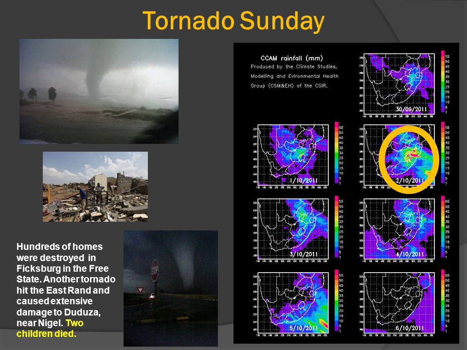 Tornado Sunday Hundreds of homes were destroyed in Ficksburg in the Free State.