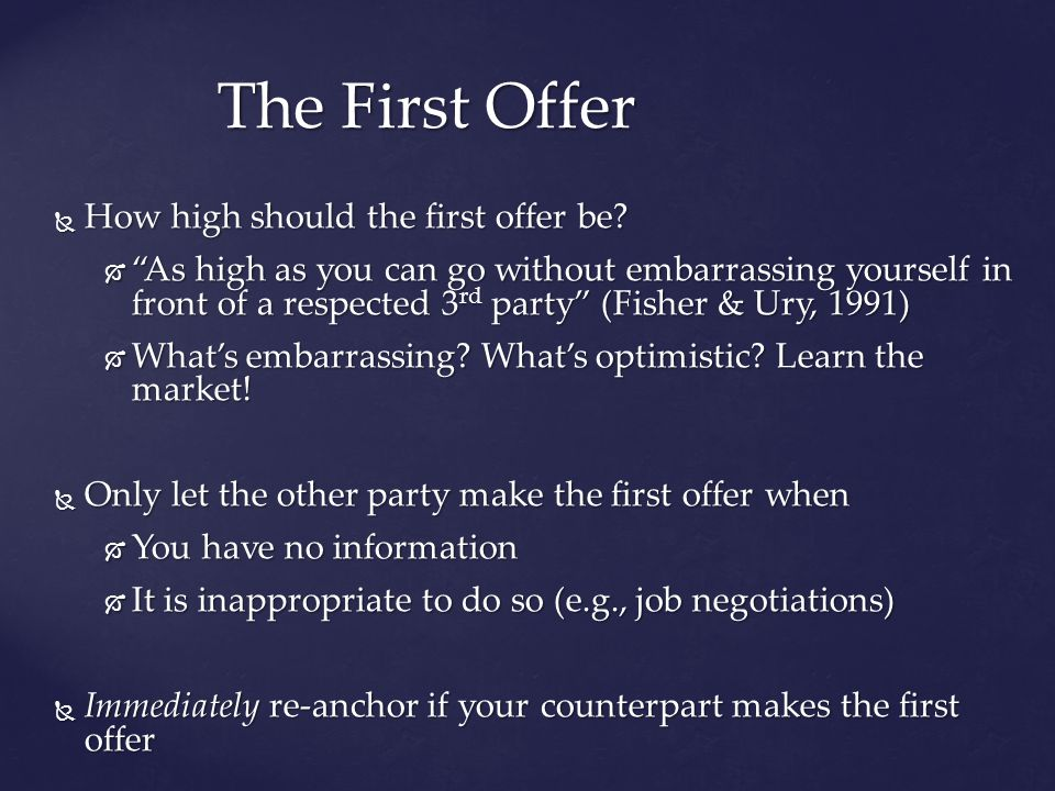 How high should the first offer be. How high should the first offer be.