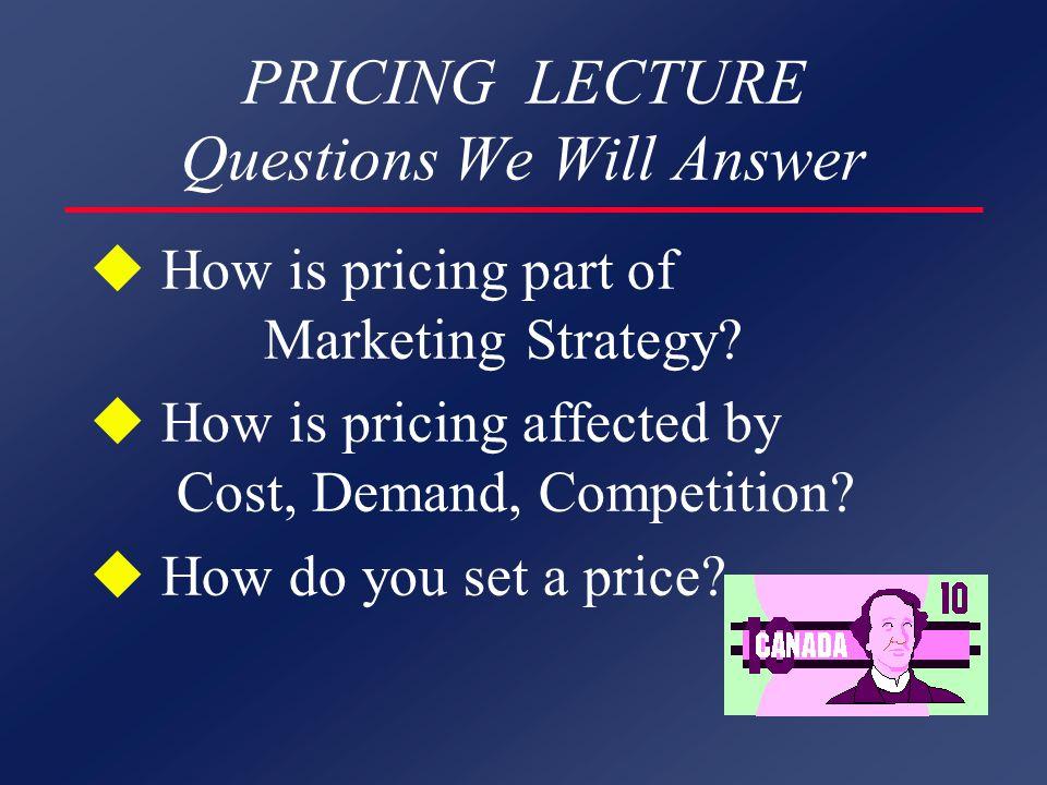 KEY FACTORS IN PRICING u Objectives u Strategies u Policies and Constraints u Tactics