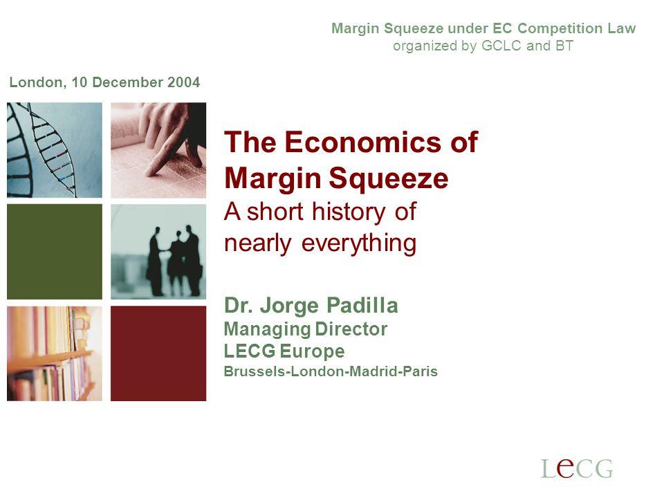 2 2 Introduction Positive economics: What is a margin squeeze.