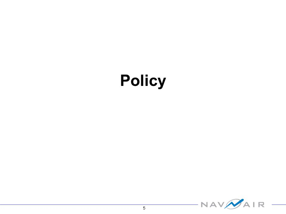 5 Policy