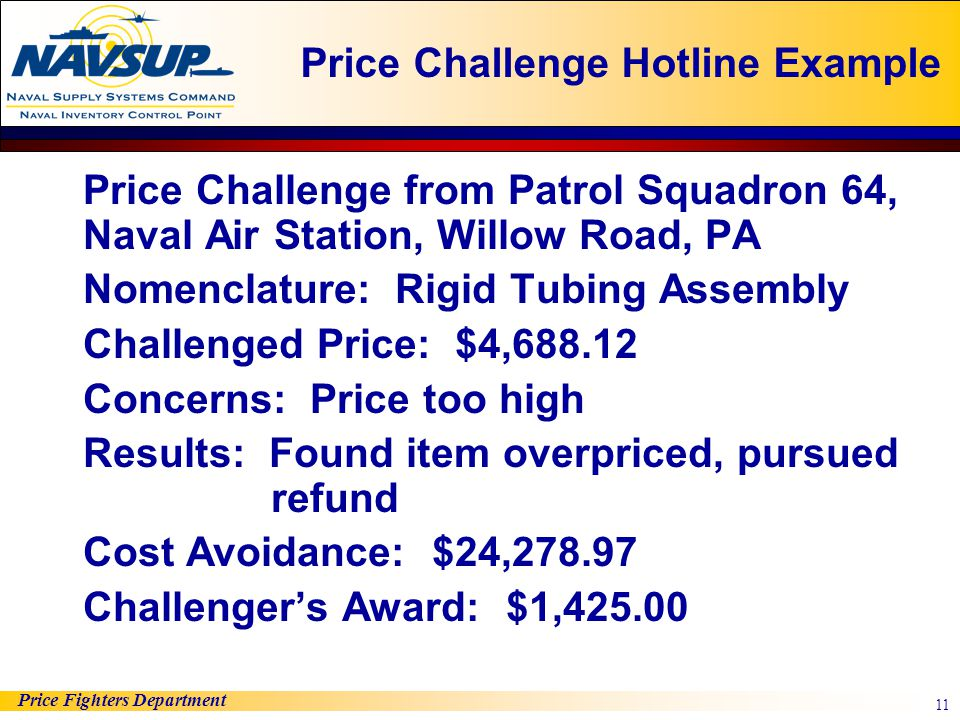 Price Fighters Department 11 Price Challenge from Patrol Squadron 64, Naval Air Station, Willow Road, PA Nomenclature: Rigid Tubing Assembly Challenge
