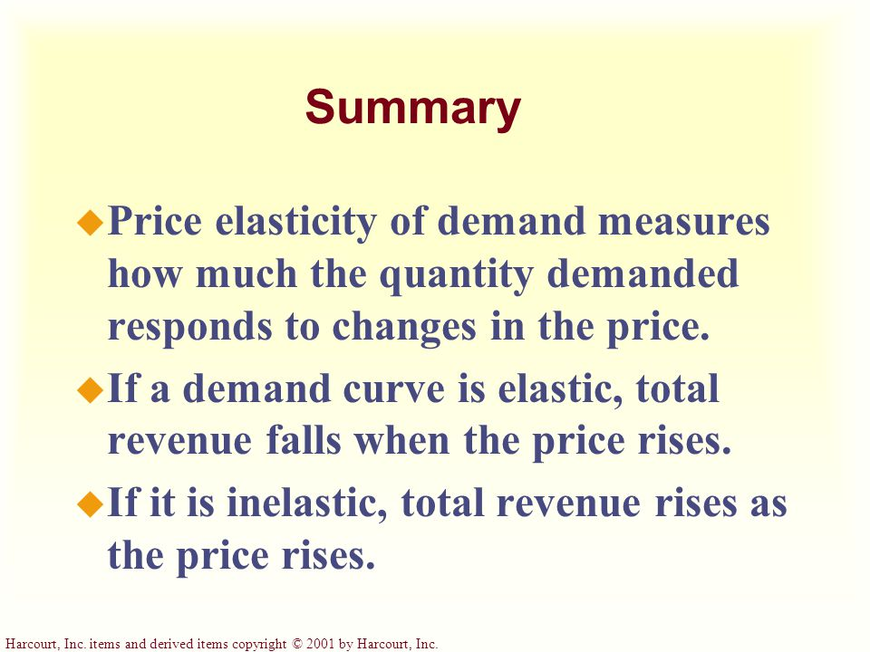 Summary u Price elasticity of demand measures how much the quantity demanded responds to changes in the price.