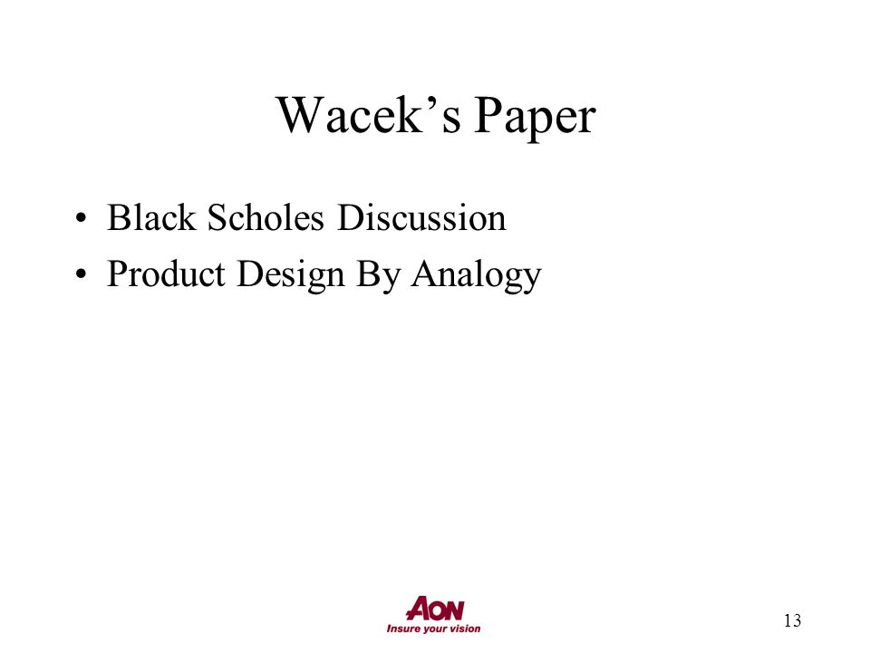 13 Waceks Paper Black Scholes Discussion Product Design By Analogy