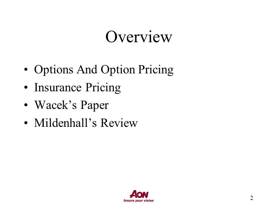 2 Overview Options And Option Pricing Insurance Pricing Waceks Paper Mildenhalls Review
