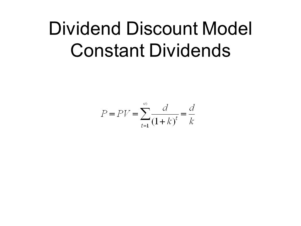 Dividend Discount Model Constant Dividends