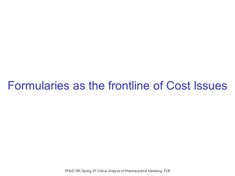 Formularies as the frontline of Cost Issues