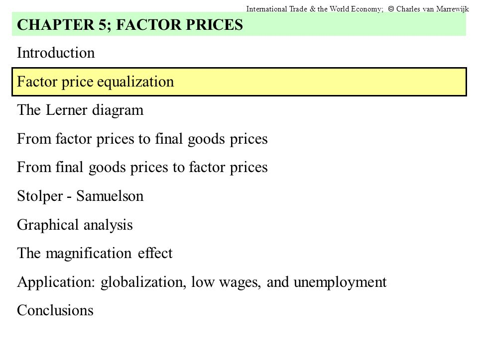 Introduction Factor price equalization The Lerner diagram From factor prices to final goods prices From final goods prices to factor prices Stolper -