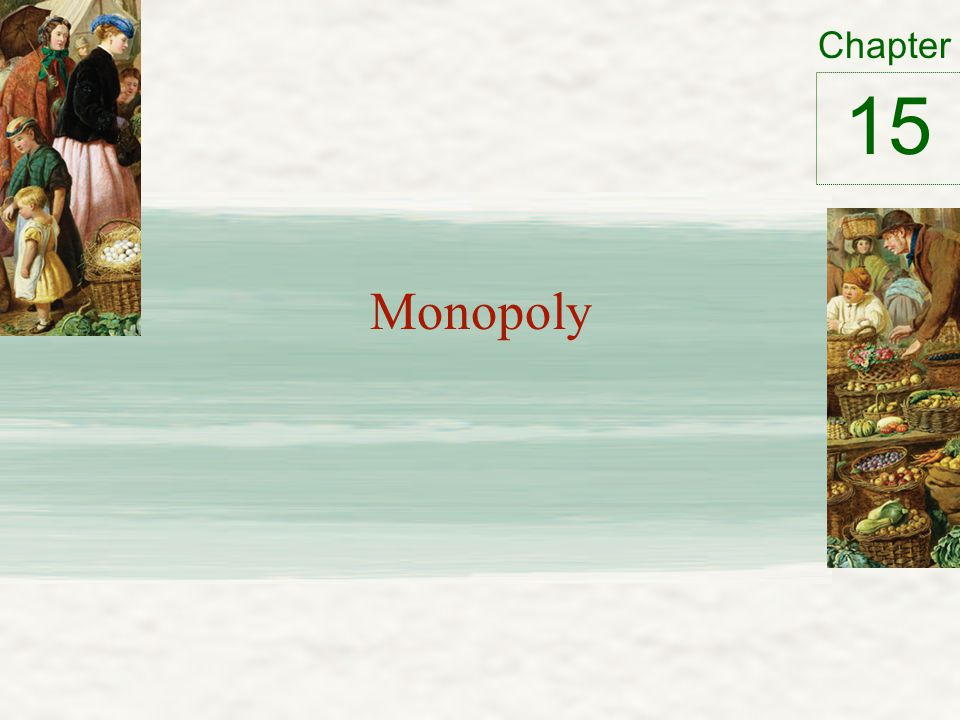 Chapter Monopoly 15