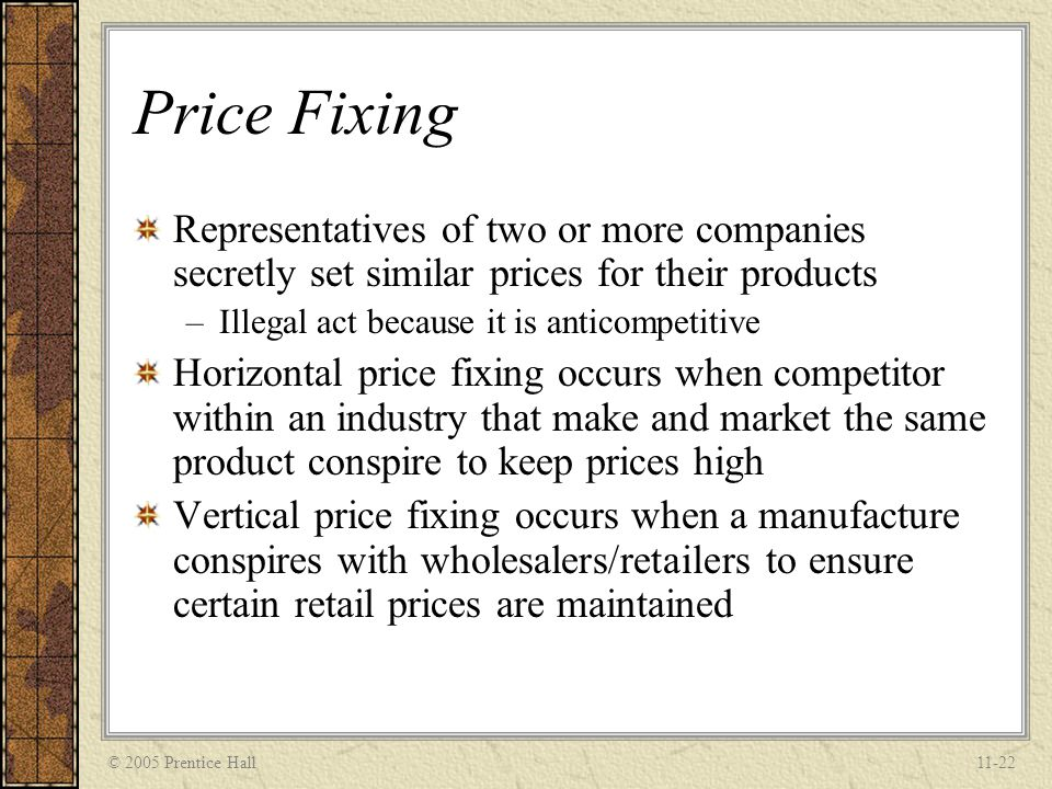 © 2005 Prentice Hall11-23 Transfer Pricing Pricing of goods, services, and intangible property bought and sold by operating units or divisions of a company doing business with an affiliate in another jurisdiction Intra-corporate exchanges –Cost-based transfer pricing –Market-based transfer pricing –Negotiated transfer pricing
