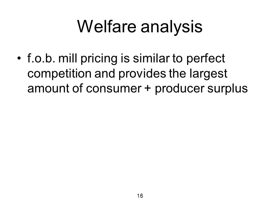 16 Welfare analysis f.o.b.