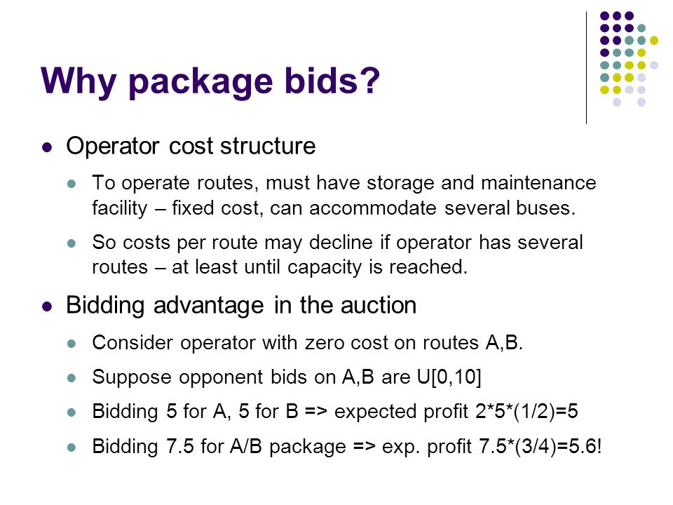 Why package bids.
