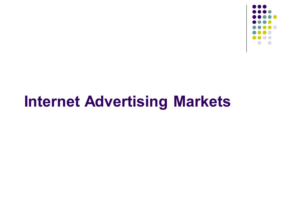 Internet Advertising Markets