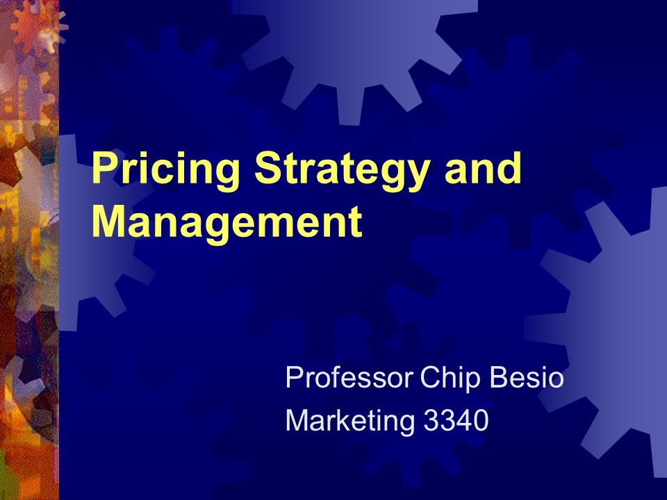 Full Cost Strategies Markup Pricing Break-even Pricing ROR Pricing Cost Based Pricing Strategies