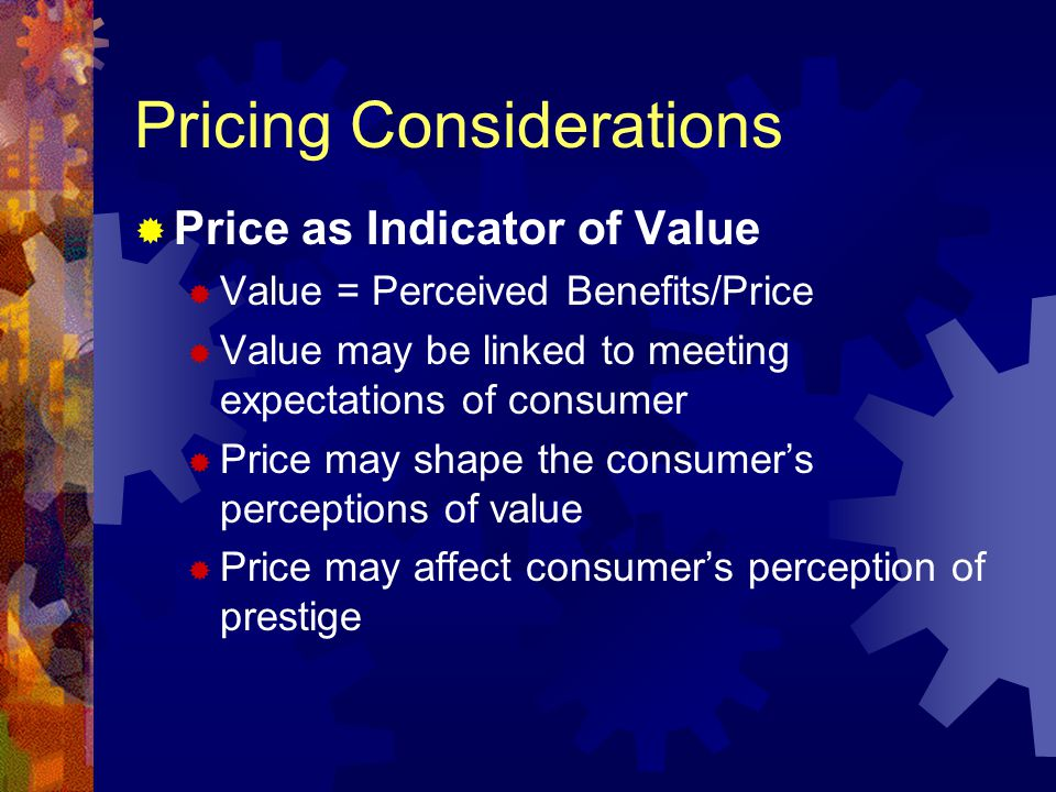 Customer Considerations PRICE SENSITIVITY Product categories are not uniformly responsive to prices -- some are more sensitive to price levels than others Customers also may respond differently than one another to price levels Price sensitivity (price elasticity) reflects how purchase behavior changes with changes in price