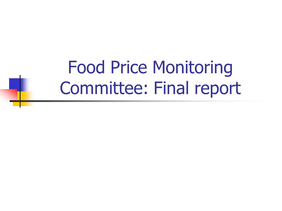 Food Price Monitoring Committee: Final report