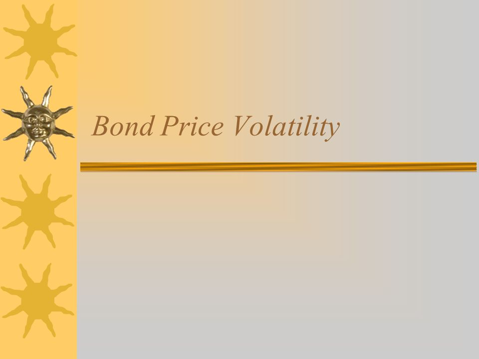 Bond Price Volatility