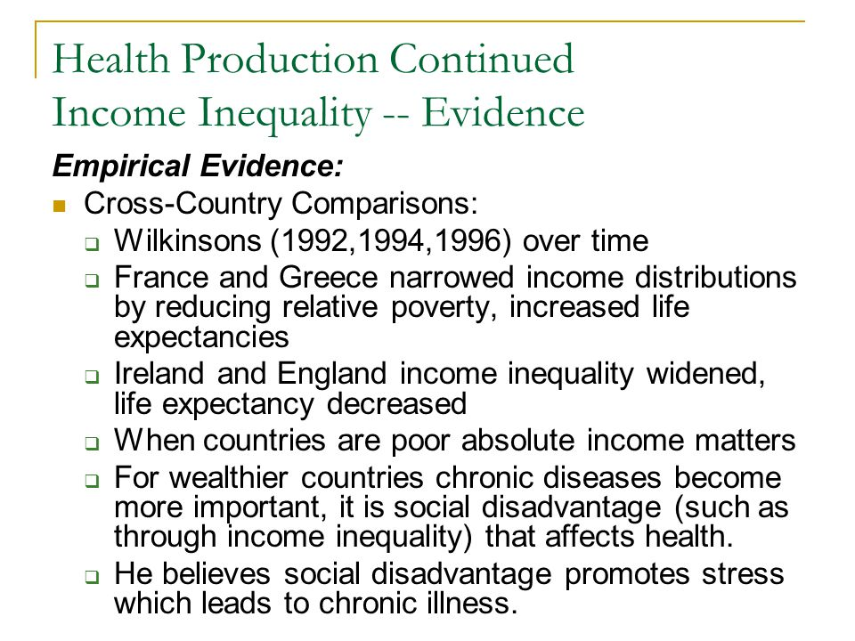 Health Production Continued Income Inequality -- Evidence Empirical Evidence: Cross-Country Comparisons: Wilkinsons (1992,1994,1996) over time France