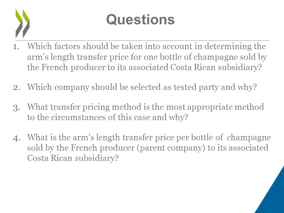 Calculate gross margin for distributor/reseller Easiest to apply if reseller does not add substantially to value of product 4 RESALE PRICE METHOD Distributor Third Party Customer Manufacturer Transfer Price Sales Price to Third Party Multinational Enterprise Group Sales Price to 3 rd Party - Gross Profit Margin Transfer Price Tested Party