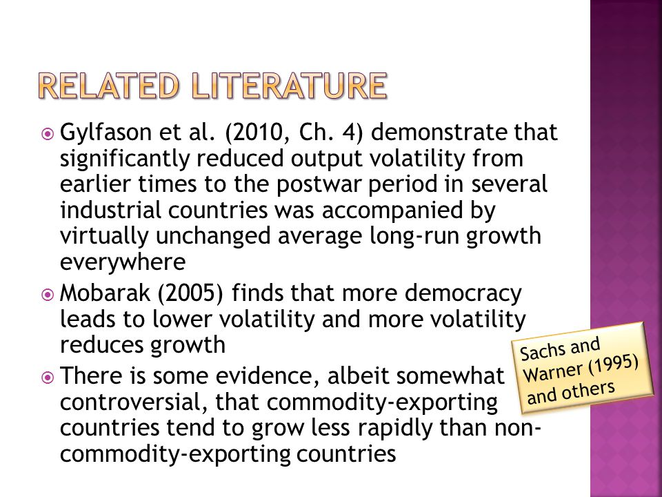 Gylfason et al. (2010, Ch. 4) demonstrate that significantly reduced output volatility from earlier times to the postwar period in several industrial