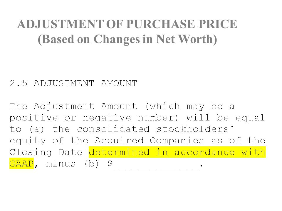 ADJUSTMENT OF PURCHASE PRICE (Based on Changes in Net Worth)