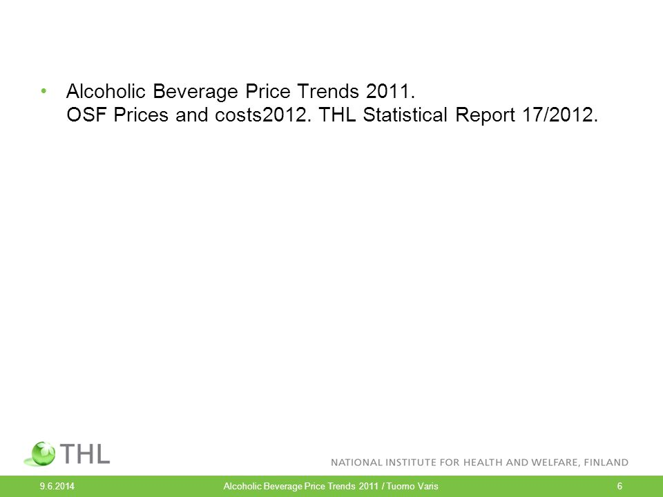 Alcoholic Beverage Price Trends 2011. OSF Prices and costs2012.