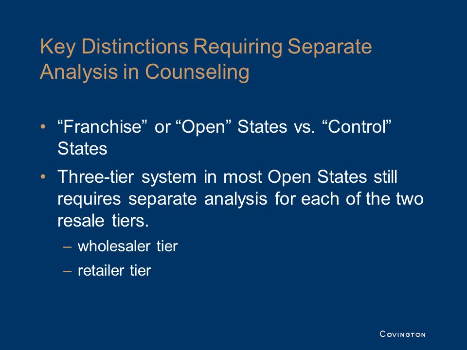 Key Distinctions Requiring Separate Analysis in Counseling Franchise or Open States vs.