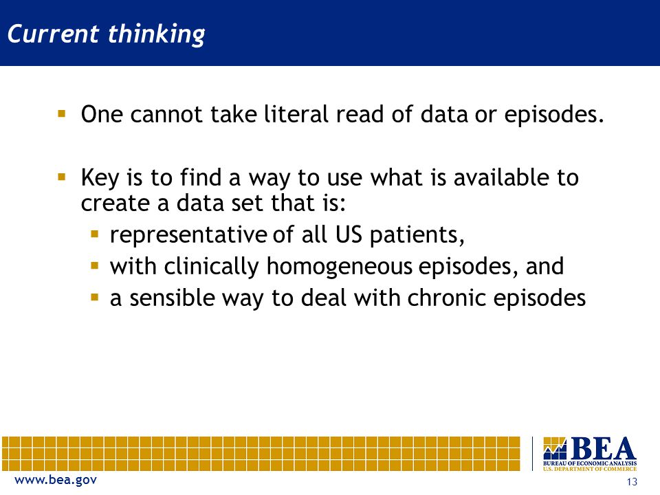 www.bea.gov 13 Current thinking One cannot take literal read of data or episodes.
