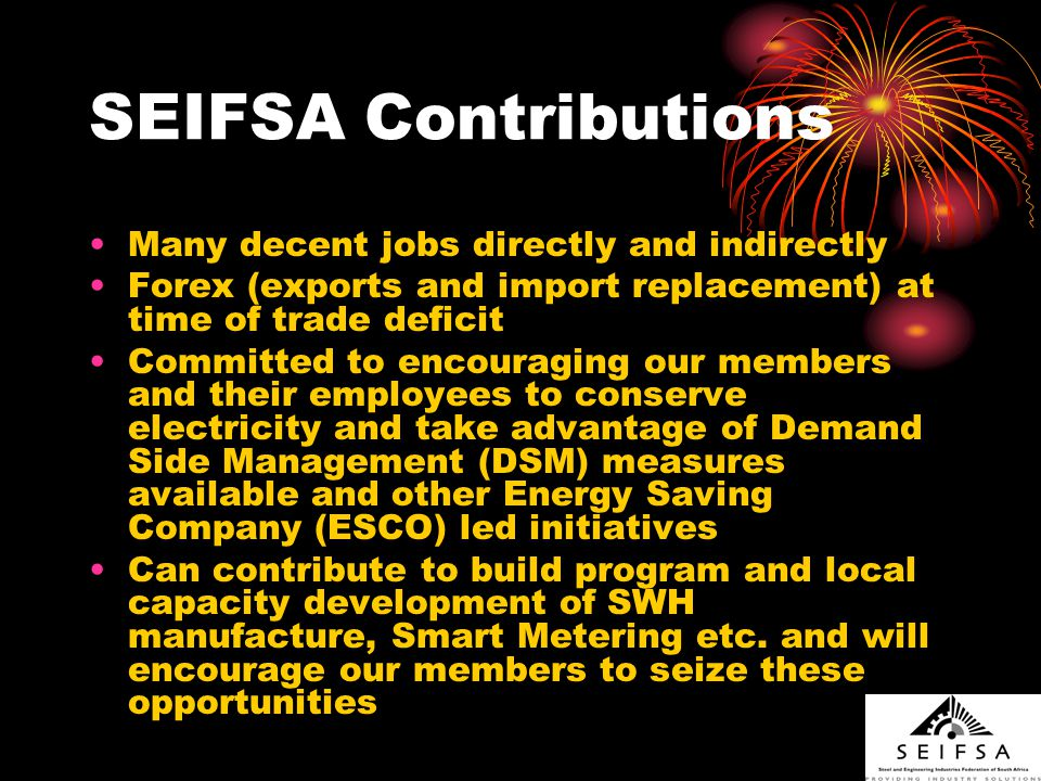 SEIFSA Concerns Impact of excessive electricity price increases on jobs, exports, growth and sustainability not only in our sector but also our customers sectors.