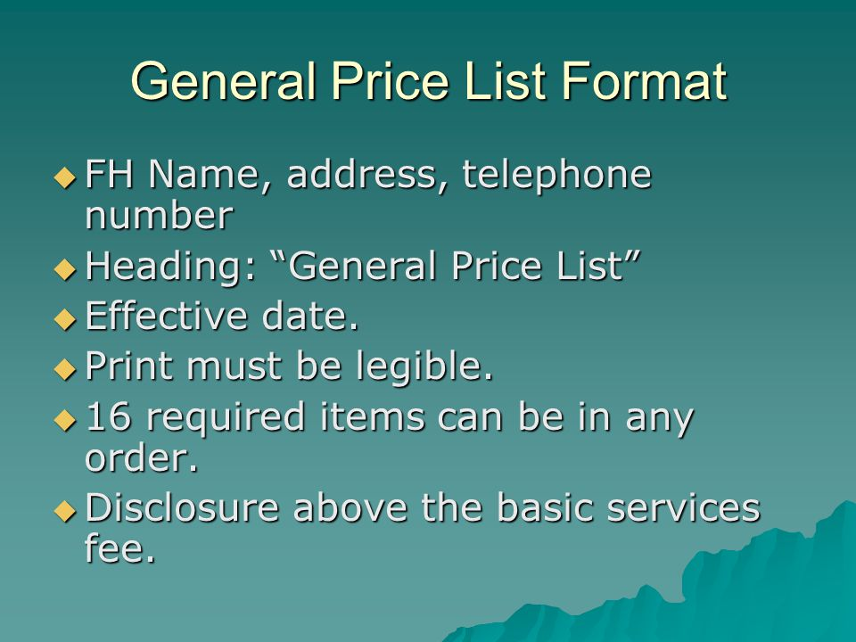 General Price List Format FH Name, address, telephone number FH Name, address, telephone number Heading: General Price List Heading: General Price Lis