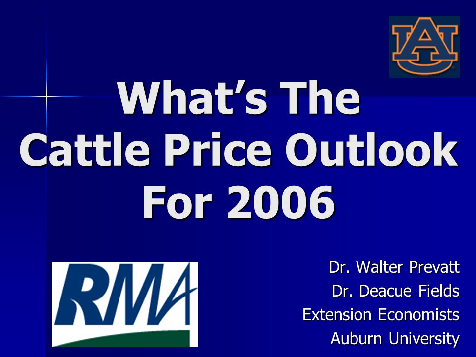 Whats The Cattle Price Outlook For 2006 Dr. Walter Prevatt Dr.