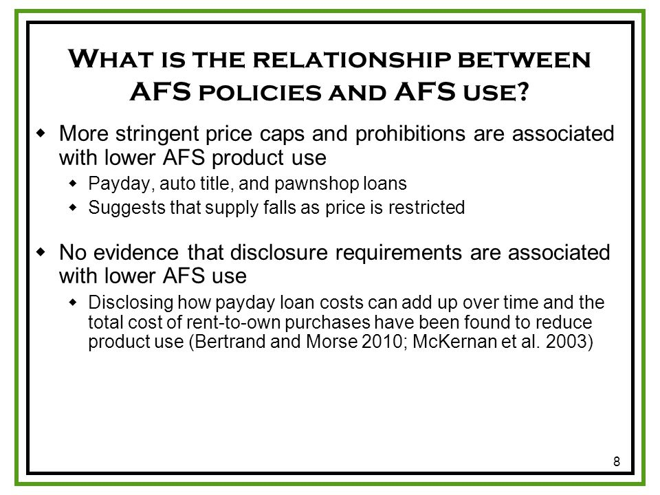 8 What is the relationship between AFS policies and AFS use.
