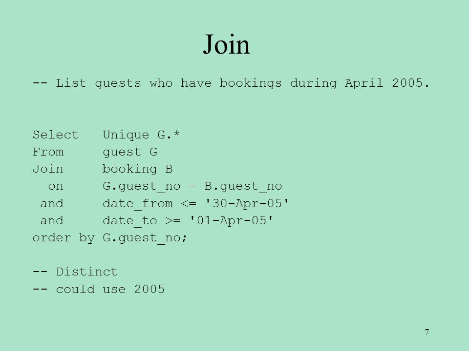 Sub-Queries -- List guests who have bookings during April 2005.