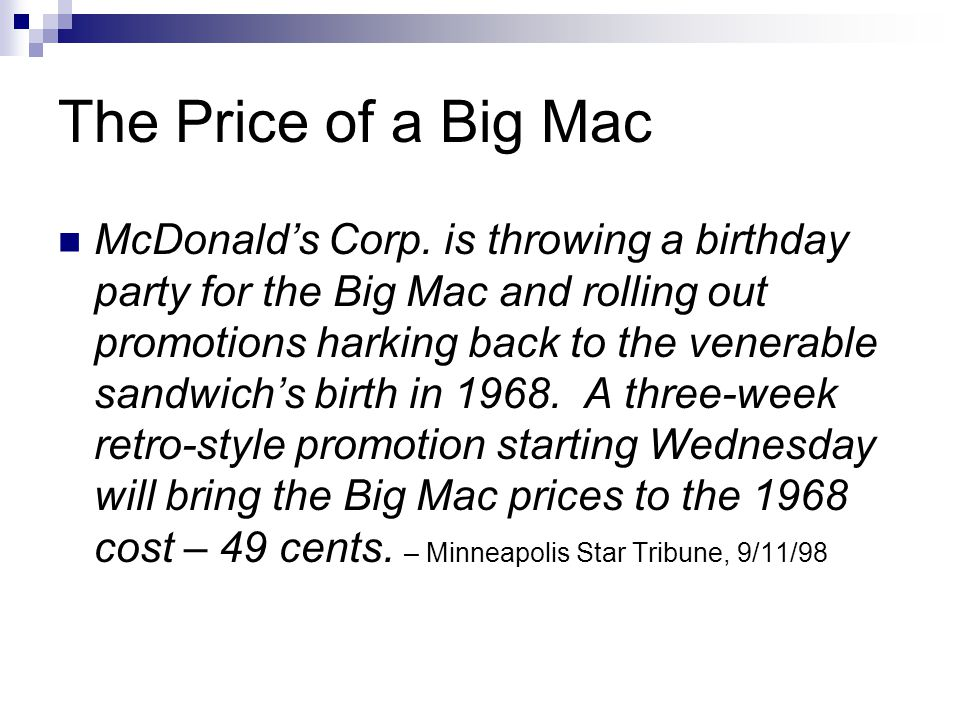 The Price of a Big Mac McDonalds Corp.