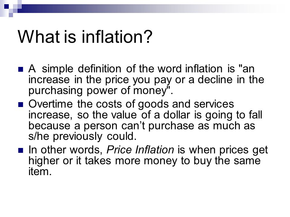 What is inflation.