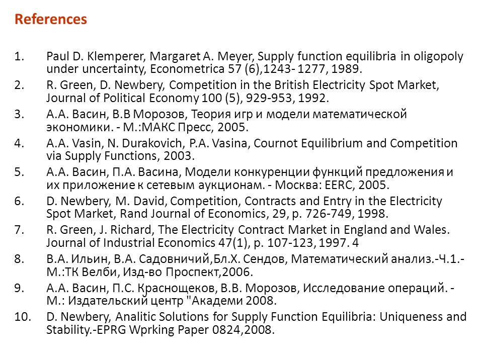 References 1.Paul D. Klemperer, Margaret A.