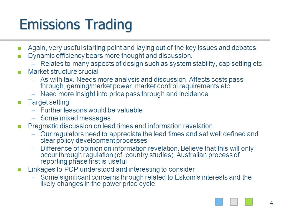 4 Emissions Trading Again, very useful starting point and laying out of the key issues and debates Dynamic efficiency bears more thought and discussion.