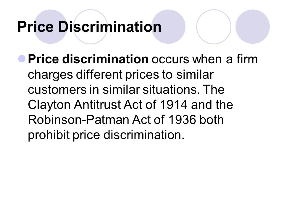 Price Discrimination Price discrimination occurs when a firm charges different prices to similar customers in similar situations.