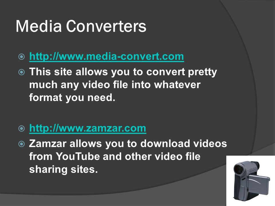 Media Converters   This site allows you to convert pretty much any video file into whatever format you need.
