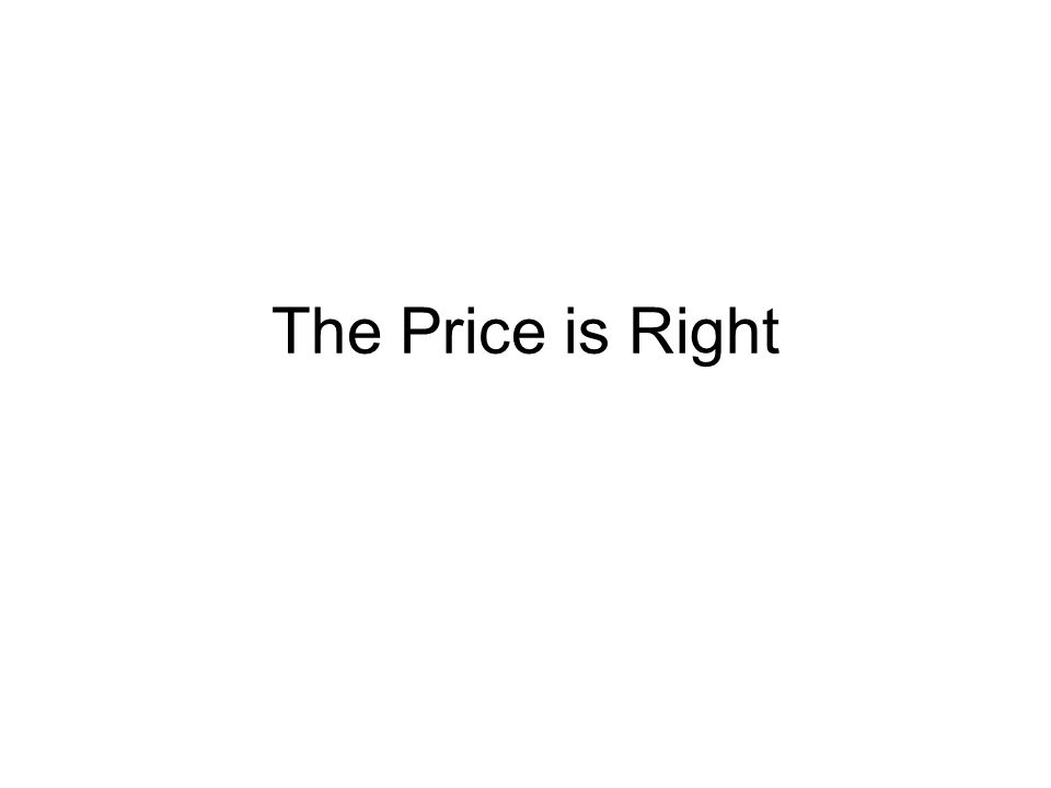 The Price is Right Game Based on the following products you have to guess the price and what pricing strategy has been used either: Cost-plus pricing Penetration pricing Price skimming Predatory pricing Competitor pricing Price discrimination Psychological pricing