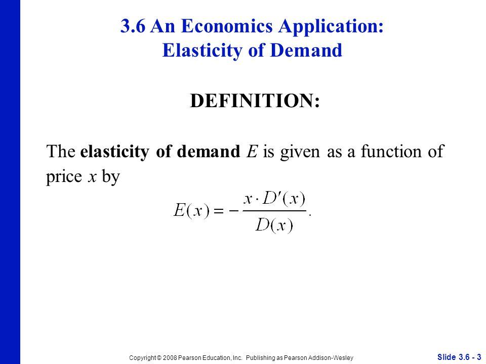 Slide 3.6 - 3 Copyright © 2008 Pearson Education, Inc.
