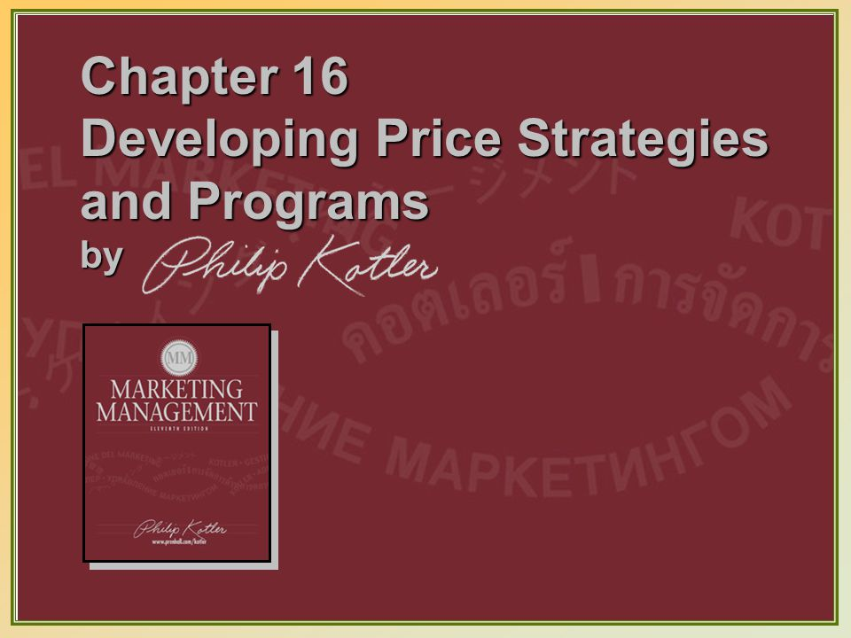Dr. Saleh Alqahtani Chapter 16 Developing Price Strategies and Programs by