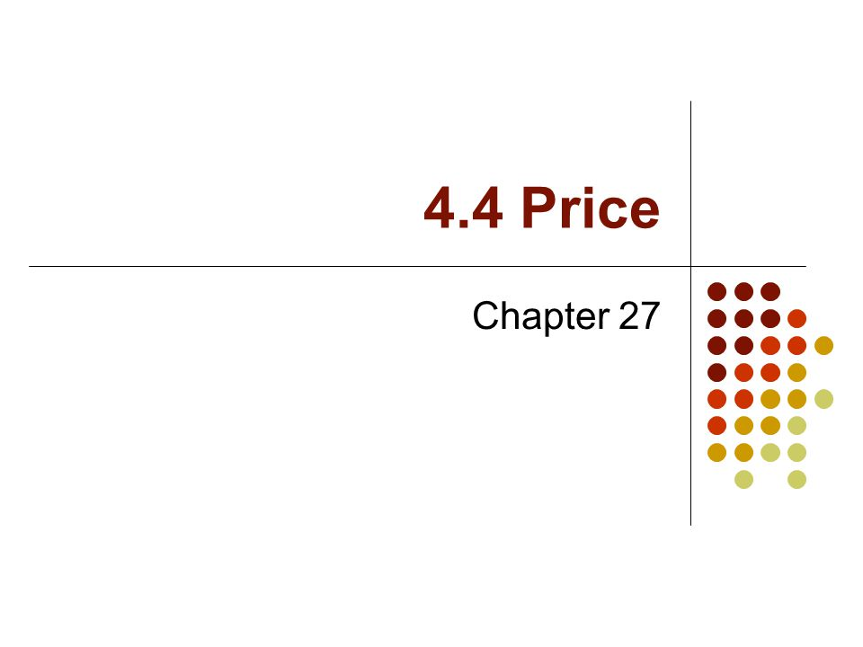 4.4 Price Chapter 27