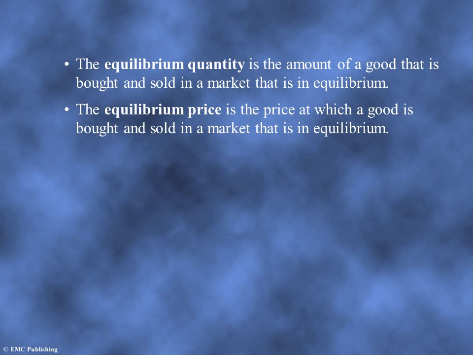 The equilibrium quantity is the amount of a good that is bought and sold in a market that is in equilibrium. The equilibrium price is the price at whi