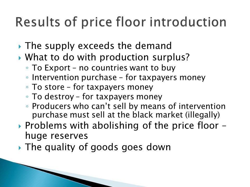 The supply exceeds the demand What to do with production surplus.