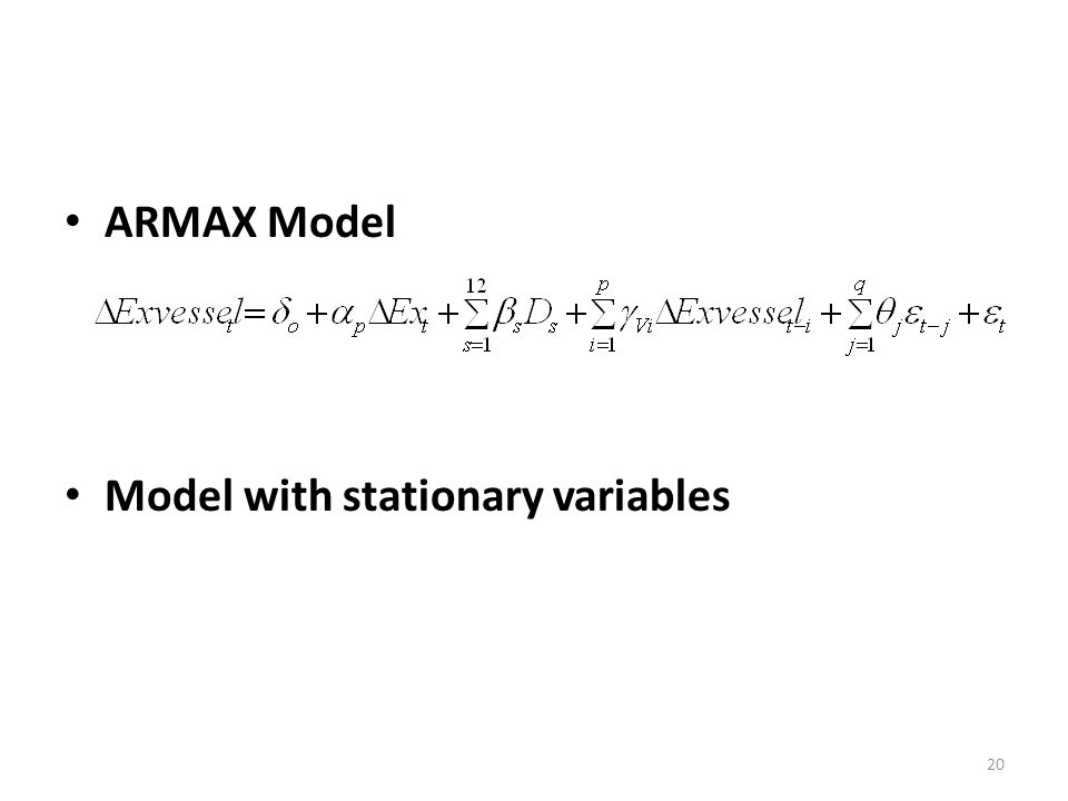 ARMAX Model Model with stationary variables 20