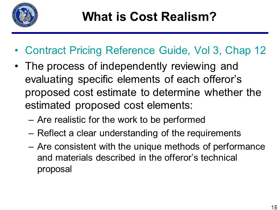 15 What is Cost Realism.