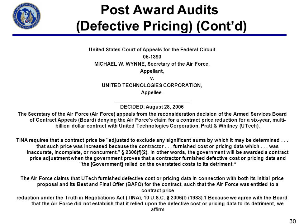 Post Award Audits (Defective Pricing) (Contd) United States Court of Appeals for the Federal Circuit 05-1393 MICHAEL W.